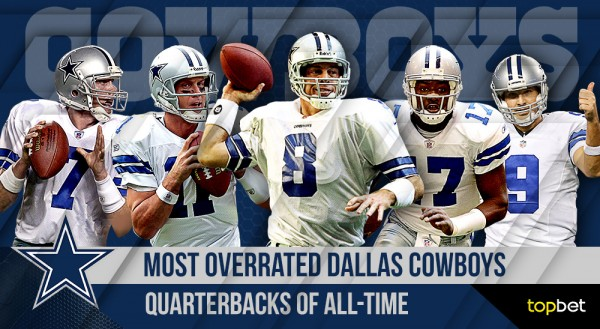 Most overrated dallas cowboys quarterbacks of all time