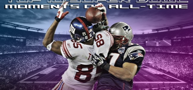 Top 10 Super Bowl Moments of All Time