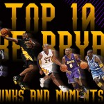Top 10 Kobe Bryant Dunks and Moments