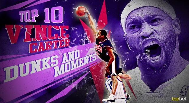 Top 10 Vince Carter Dunks And Moments