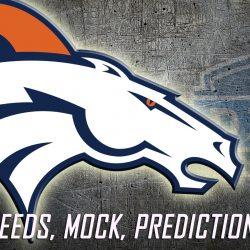Denver Broncos 2016 NFL Draft Needs, Mock, Predictions and Picks