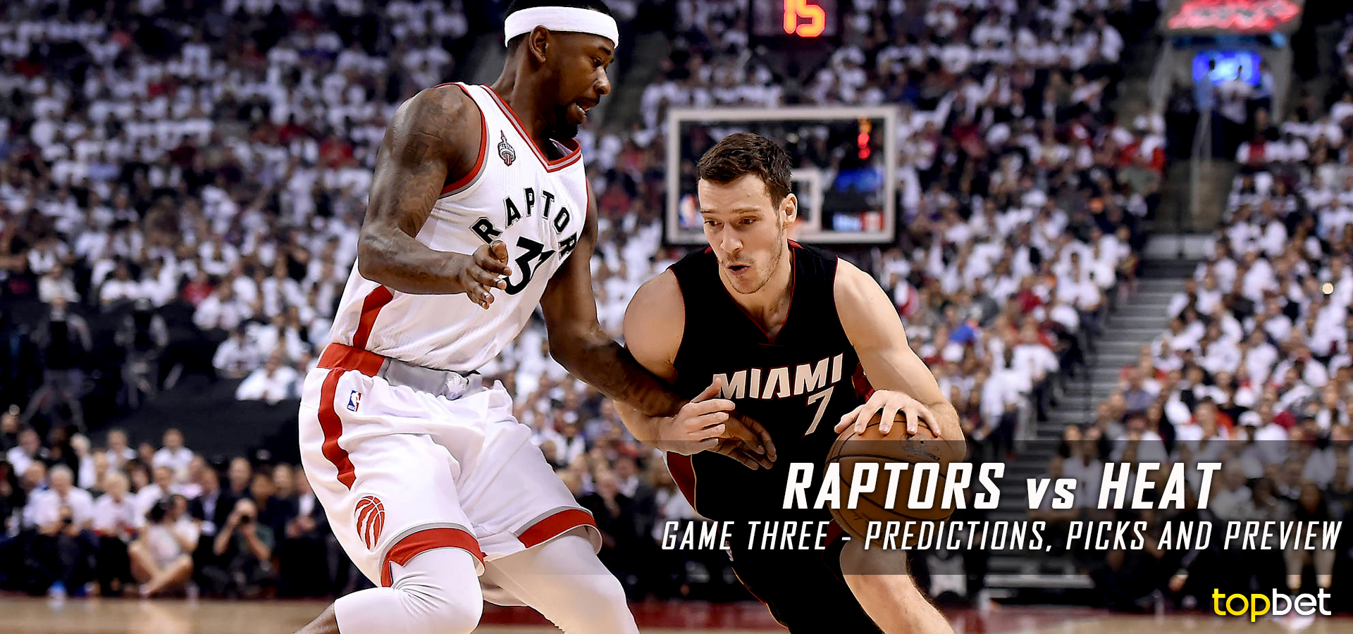Raptors News: Raptors Vs Heat Series Game 3 Predictions, Picks And Odds