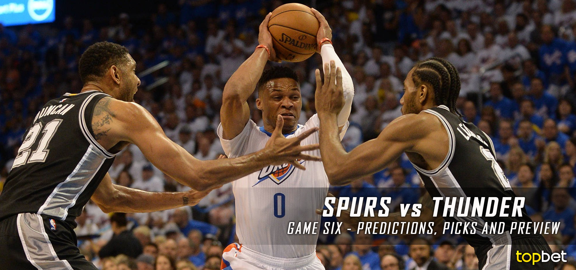 Spurs vs Thunder Series Game 6 Predictions, Picks and Odds