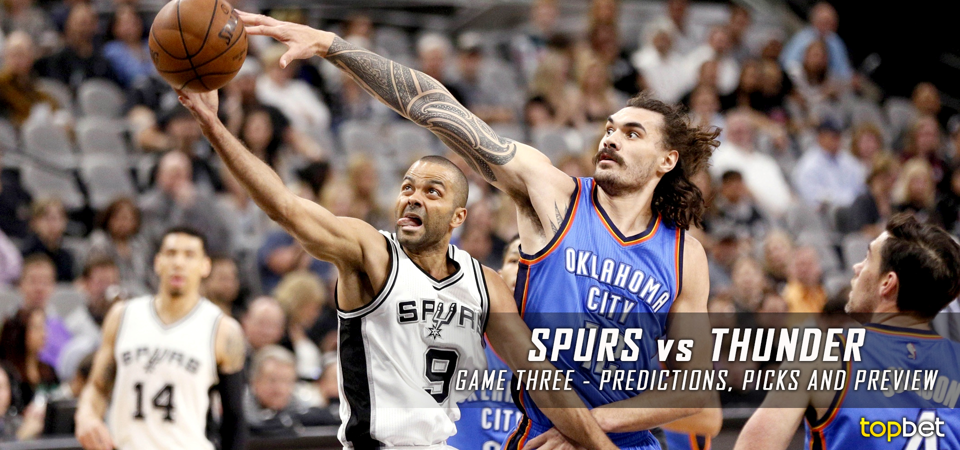 Spurs vs Thunder Series Game 3 Predictions, Picks and Odds