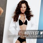 Hottest WAGS of the New York Yankees of All Time