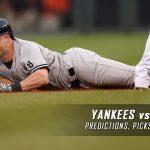 New York Yankees vs. Baltimore Orioles Predictions, Picks and MLB Preview – May 5, 2016