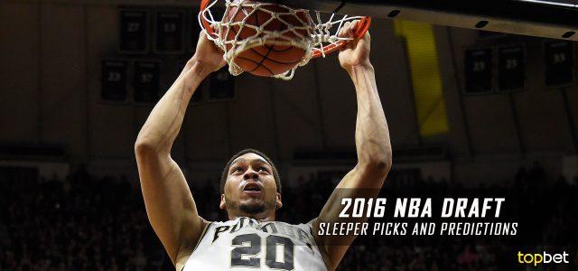 2016 NBA Draft Sleepers Picks and Predictions