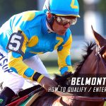How to Qualify for / Enter the 2016 Belmont Stakes
