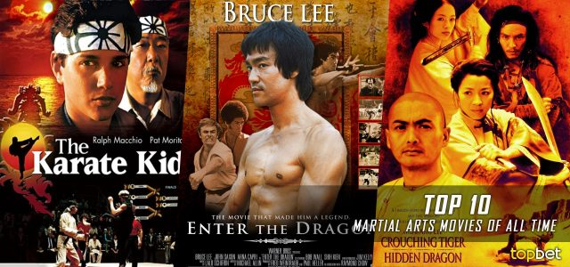 Top 10 Martial Arts Movies of All Time