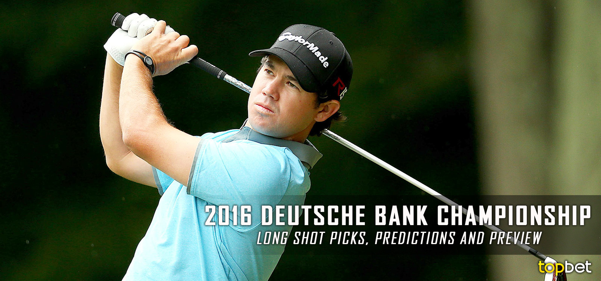 2016 deutsche bank championship long shots predictions. Black Bedroom Furniture Sets. Home Design Ideas