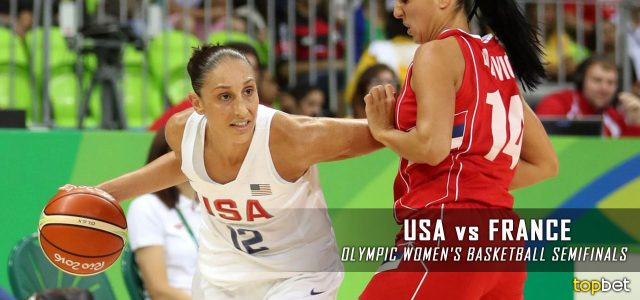 USA vs. France – Rio 2016 Olympics Women's Basketball Semifinal Predictions, Picks and Betting Preview – August 18, 2016