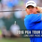 2016 PGA Tour Championship Long Shots and Best Value Predictions