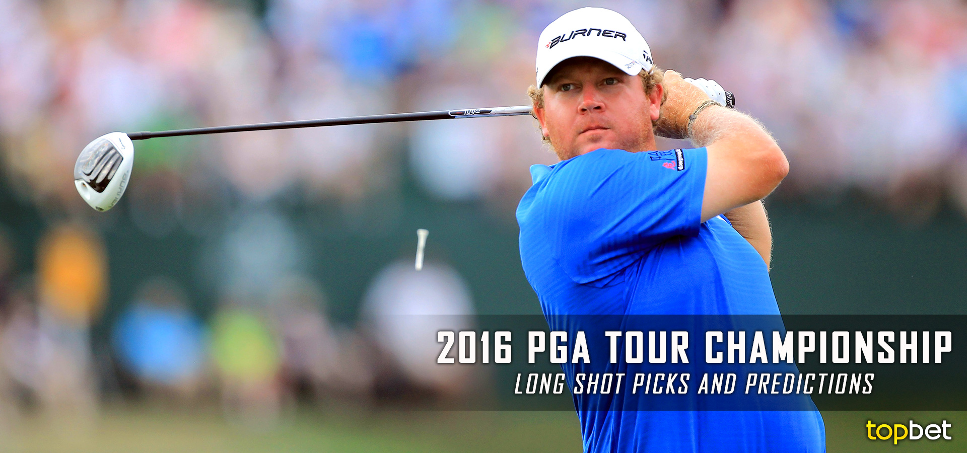 PGA: 2016 PGA Tour Championship Long Shots And Value Predictions
