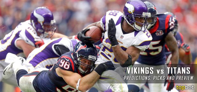 Minnesota Vikings vs. Tennessee Titans Predictions, Odds, Picks and NFL Week 1 Betting Preview – September 11, 2016