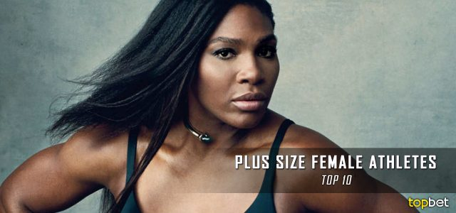 The Top 10 Hottest Plus Size Women in Sports