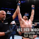 UFC 203: Miocic vs. Overeem Predictions, Picks and Betting Preview – September 10, 2016
