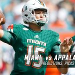 Miami Hurricanes vs. Appalachian State Mountaineers Predictions, Picks, Odds, and NCAA Football Week Three Betting Preview – September 17, 2016