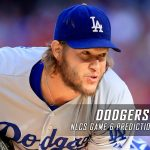 Los Angeles Dodgers vs. Chicago Cubs MLB Predictions, Picks and Preview – National League Championship Series Game Six – October 22, 2016