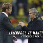 Liverpool vs. Manchester United Predictions, Odds, Picks and Premier League Betting Preview – October 17, 2016