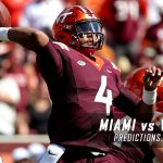 Miami Hurricanes vs. Virginia Tech Hokies Predictions, Picks, Odds, and NCAA Football Week Eight Betting Preview – October 20, 2016