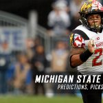 Michigan State Spartans vs. Maryland Terrapins Predictions, Picks, Odds, and NCAA Football Week Eight Betting Preview – October 22, 2016