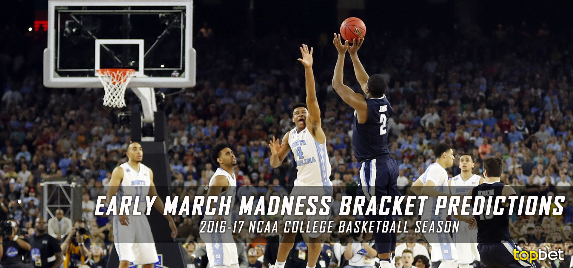 Early March Madness Predictions: 2016-17 NCAA Basketball