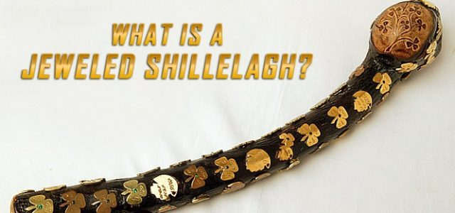 What is A Jeweled Shillelagh?