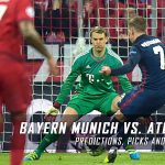 Bayern Munich vs. Atletico Madrid Predictions, Odds, Picks and UEFA Champions League Group D Betting Preview – December 6, 2016