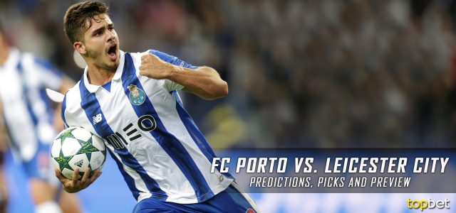FC Porto vs. Leicester City Predictions, Odds, Picks and UEFA Champions League Group G Betting Preview – December 7, 2016