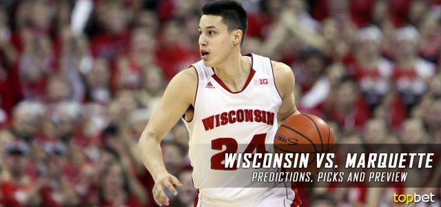 Wisconsin Badgers vs. Marquette Golden Eagles Predictions, Picks, Odds and NCAA Basketball Betting Preview – December 10, 2016