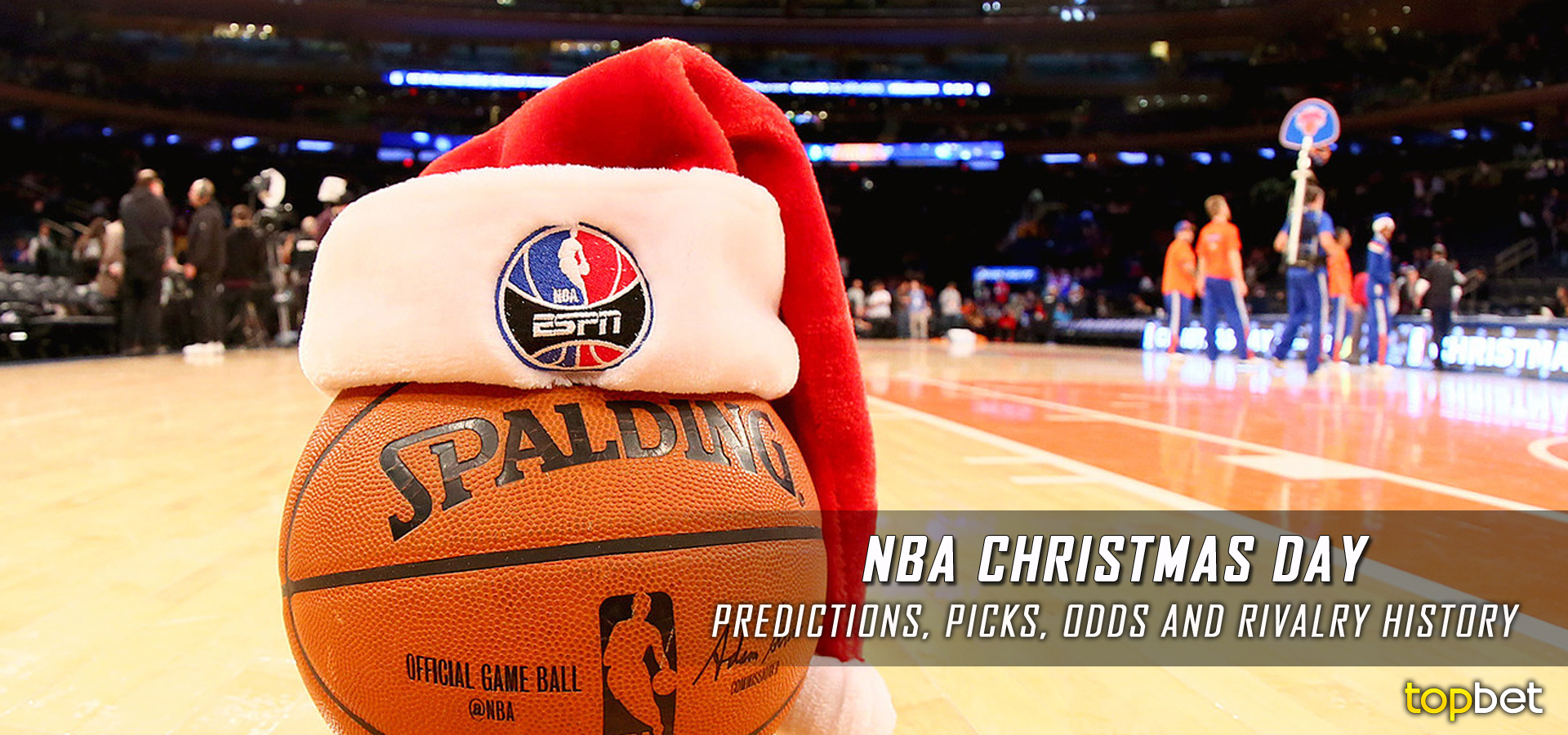 2016 NBA Christmas Day Betting Odds, Picks and Predictions