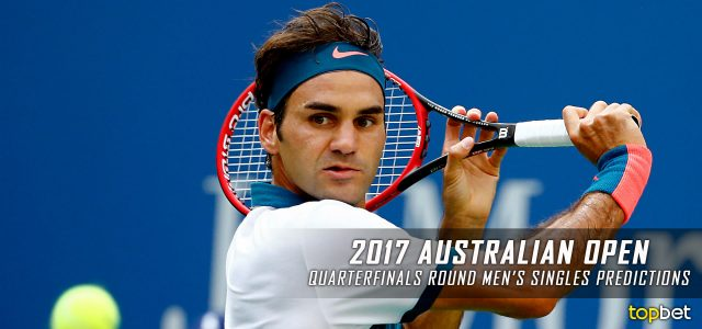 2017 Australian Open Men's Singles Quarterfinals Picks and Predictions