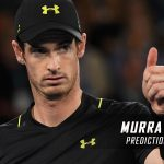 Andy Murray vs. Sam Querrey Predictions, Odds, Picks and Tennis Betting Preview – 2017 Australian Open Third Round