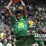 Arizona Wildcats vs. Oregon Ducks Predictions, Picks, Odds and NCAA Basketball Betting Preview – February 4, 2017