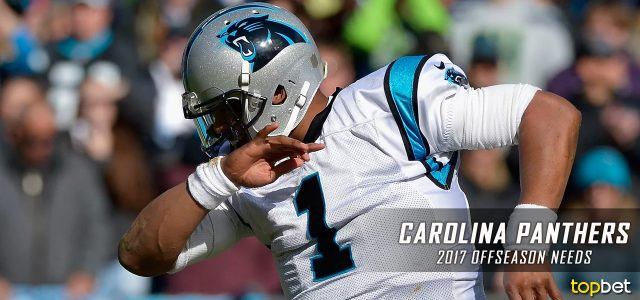 Carolina Panthers 2017 NFL Offseason Needs and Preview