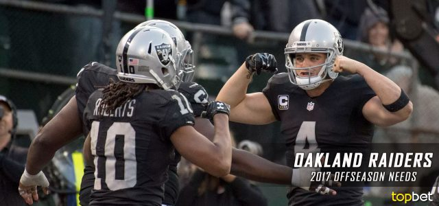 Oakland Raiders 2017 NFL Offseason Needs and Preview