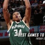 Best Games to Bet On Today – Friday Edition