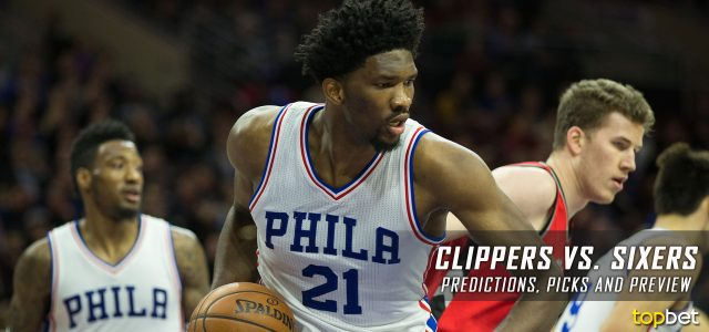 Los Angeles Clippers vs. Philadelphia 76ers Predictions, Picks and NBA Preview – January 24, 2017