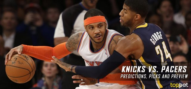New York Knicks vs. Indiana Pacers Predictions, Picks and NBA Preview – January 23, 2017