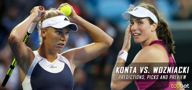 Johanna Konta vs. Caroline Wozniacki Predictions, Odds, Picks And Tennis Betting Preview – 2017 Australian Open Third Round