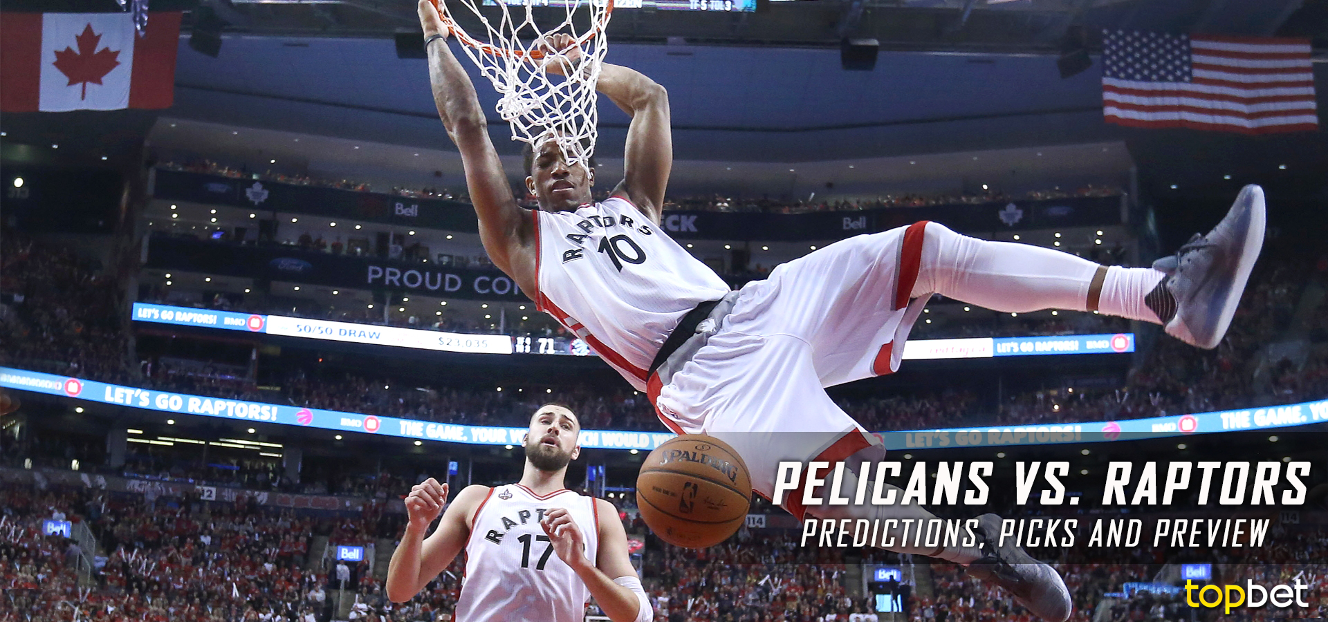 Raptors News: Pelicans Vs Raptors Predictions And Preview