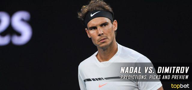 Rafael Nadal vs. Grigor Dimitrov Predictions, Odds, Picks, and Tennis Betting Preview – 2017 Australian Open Semifinals