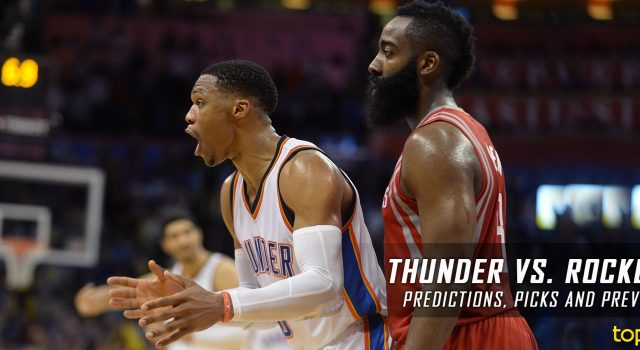 Oklahoma City Thunder vs. Houston Rockets Predictions, Picks and NBA Preview – March 26, 2017