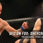UFC on Fox 23: Shevchenko vs. Peña Predictions, Picks and MMA Betting Preview – January 28, 2017