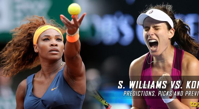 Serena Williams vs. Johanna Konta Predictions, Odds, Picks, and Tennis Betting Preview – 2017 Australian Open Quarterfinals
