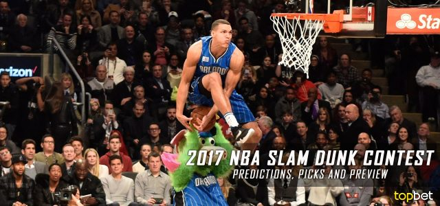 2017 NBA Slam Dunk Contest Predictions, Odds and Picks – NBA All-Star Weekend Preview