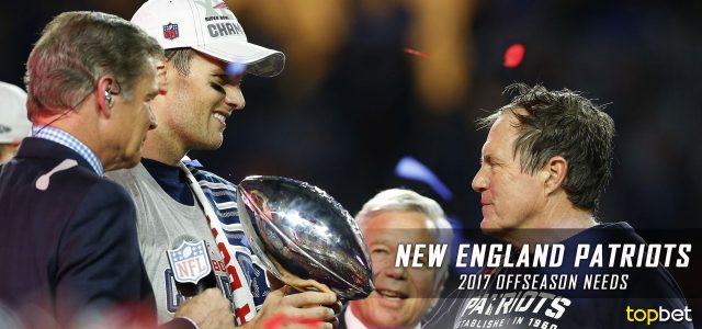 New England Patriots 2017 NFL Offseason Needs and Preview