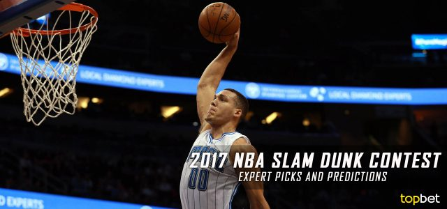 2017 NBA Slam Dunk Contest Expert Picks and Predictions – NBA All-Star Weekend Preview