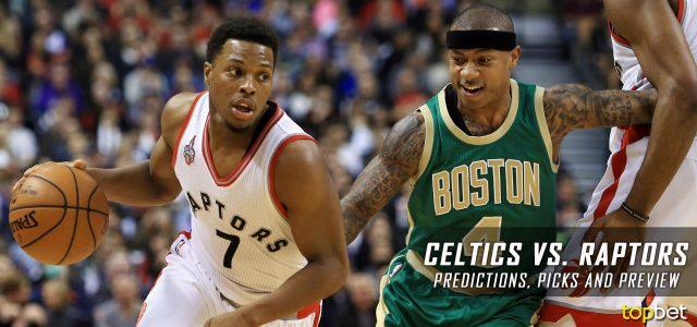 Boston Celtics vs. Toronto Raptors Predictions, Picks and NBA Preview – February 24, 2017