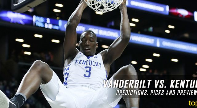 Vanderbilt Commodores vs. Kentucky Wildcats Predictions, Picks, Odds and NCAA Basketball Betting Preview – February 28, 2017